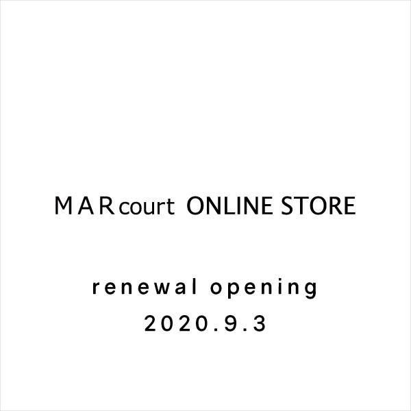 MARcourt ONLINE STORE renewal opening 2020.9.3