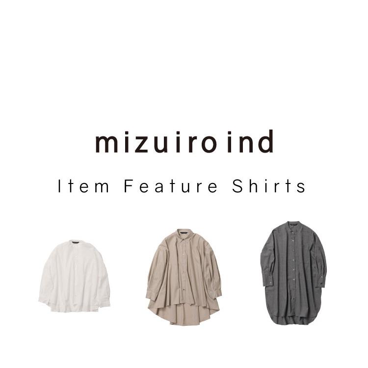【mizuiro ind】Item Feature Shirts