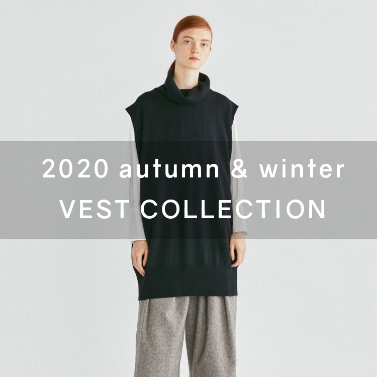2020 autumn & winter VEST COLLECTION