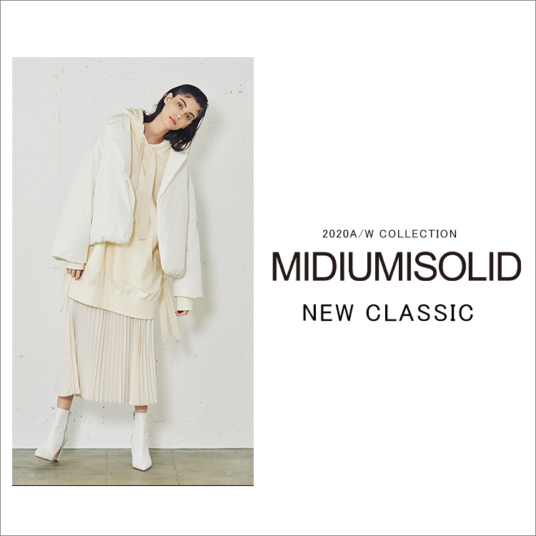 "MIDIUMISOLID 2020A/W COLLECTION ""NEW CLASSIC"""