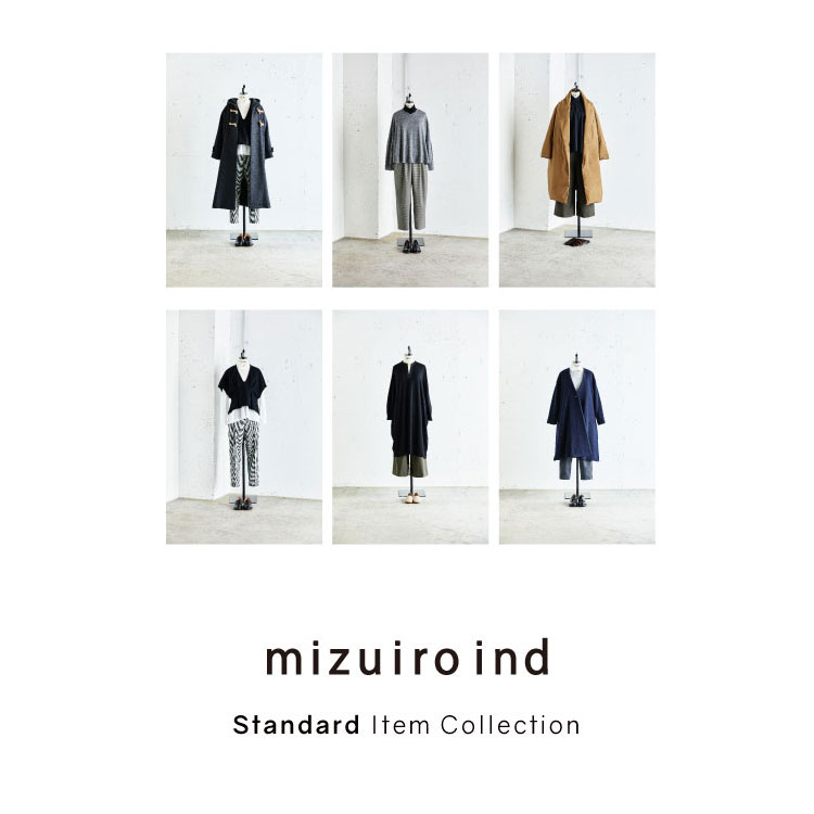 Special Contents:「それでもファッションが好きだから」mizuiro ind Standard Item Collection