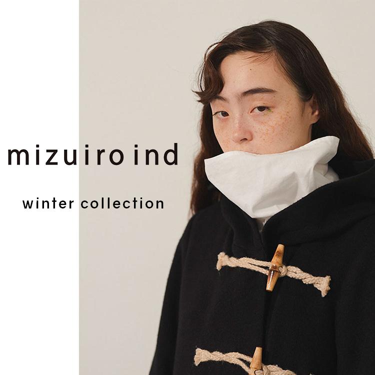 2020 winter collection – mizuiro ind  –  それでもファッションが好きだから