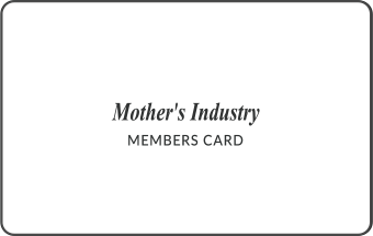 Mother's Industry MEMBERS CARD